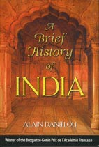 Alain Daniélou, A Brief History of India (Inner Traditions, 2003)