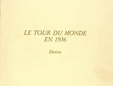 Le tour du Monde en 1936 – les Dessins
