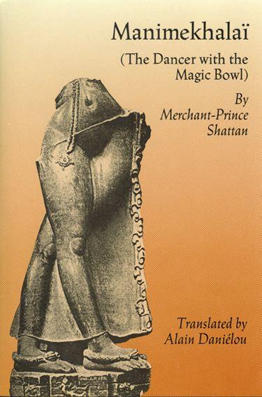 Manimekhalai, the Dancer with the Magic Bowl